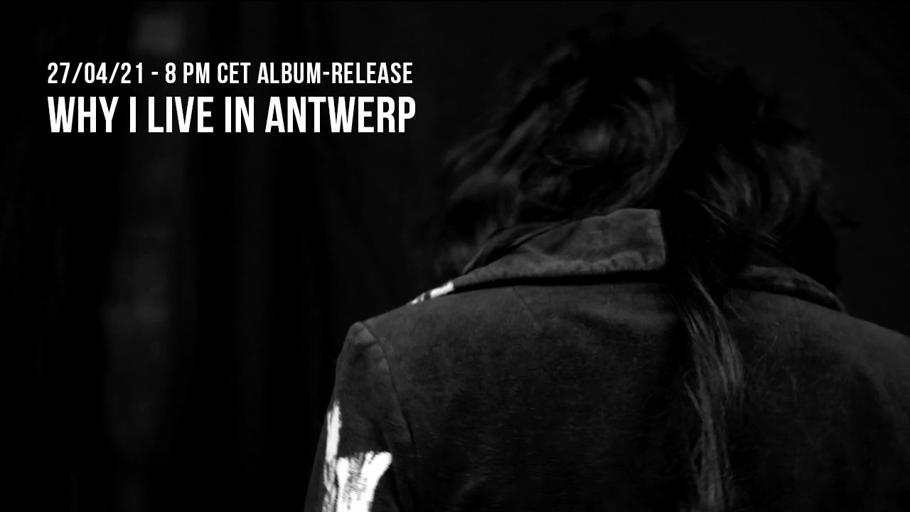 Album-release WHY I LIVE IN ANTWERP - Ilse of the sky